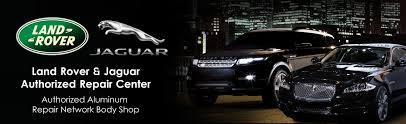 land rover jaguar land rover jaguar network auto body inc