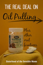 Oil Pulling Before Bed The Real Deal On Oil Pulling Plus Other Oral Fixations