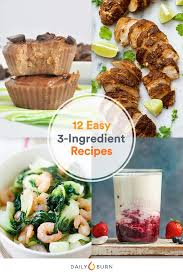 cuisine easy orens 3 ingredient recipes to help you save and