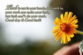 luck quotes best luck wishes best of luck messages