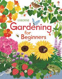 gardening picture gardening for beginners u201d at usborne children u0027s books