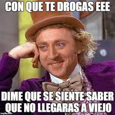 Memes Se - meme de drogadicci祿n imgflip
