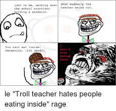 Trolling Memes - 25 best memes about fffffffuuuuuuuuuuuu school teacher