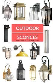 Outdoor Sconces Coastal Style Outdoor Sconces U2014 Coastal Collective Co