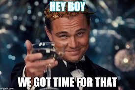 Hey Boy Meme - leonardo dicaprio cheers meme imgflip