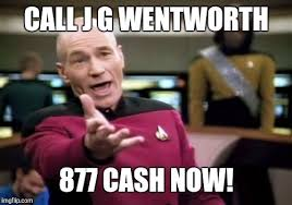 Jg Wentworth Meme - call j g wentworth 877 cash now imgflip
