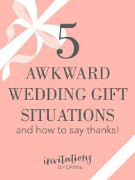 wedding gift note how to write a thank you note in awkward gift situations