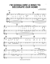 hire a wino to decorate my home download i m gonna hire a wino to decorate our home sheet music by
