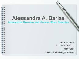 Powerpoint Resume Interactive Resume And Course Work Samples Alessandra A Barlas