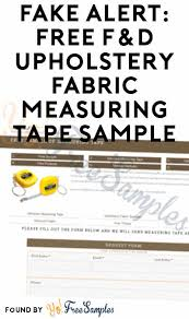 Upholstery Fabric Free Samples Fake Alert Free F U0026d Upholstery Fabric Measuring Tape Sample Yo
