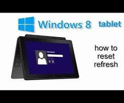 reset bios notebook qbex how to reset windows 8 windows 8 1 tablet any model