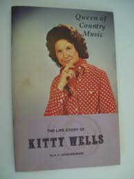 queen of country music the life story of kitty wells autographed