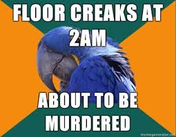 Paranoid Parrot Memes - things that make me weird meme memes and sarcasm