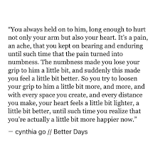 Quotes About Loving And Letting Go by Better Days Poem Wisdom And Mental Illness Quotes