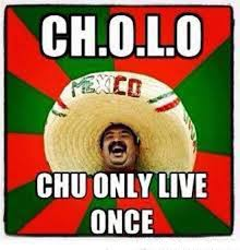Cholo Memes - new fullform of cholo funny pictures quotes memes funny images