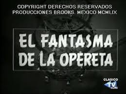 loco valdez related keywords suggestions peliculas de loco valdez pelicula el fantasma de la opereta 1959 completa youtube