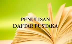 penulisan daftar pustaka nama tiga suku kata cara menulis daftar pustaka lengkap dengan contoh contohnya