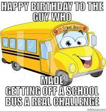 School Bus Meme - getting off a school bus quickmeme