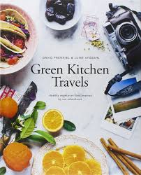 green kitchen green kitchen travels healthy vegetarian food inspired by our