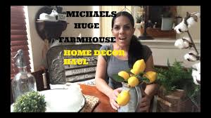 michaels huge new farmhouse home decor haul 2017 youtube