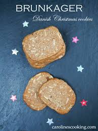 brunkager danish christmas cookies caroline u0027s cooking