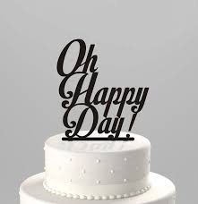 acrylic cake toppers wedding cake topper oh happy day acrylic cake topper 2172036
