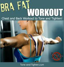how to get rid of bra fat bulge tone and tighten
