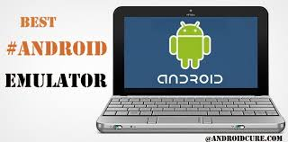 best android emulator for pc 5 best android emulator for pc to run apps and