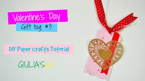 Valentine S Day Homemade Gift Ideas by Valentine U0027s Day Diy Crafts Idea 2017 Handmade Gift Tag Paper