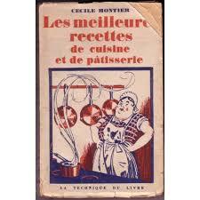 livre de cuisine ancien les meilleures recettes de cuisine de montier cecile format beau