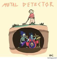 Metal Detector Meme - metal detector meme guy