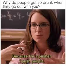 Meme Drunk - dopl3r com memes why do people get so drunk when they go out