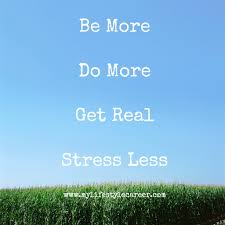 quote for volunteers motivation 25 quotes to inspire you to be more do more get real and stress