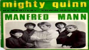 Youtube Manfred Mann Blinded By The Light Manfred Mann Mighty Quinn High Quality Original Youtube
