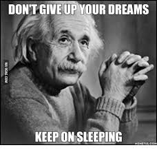 Sleeping In Meme - don t give up your dreams keep on sleeping memeful com sleep meme