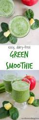 easy dairy free green smoothie caroline u0027s cooking