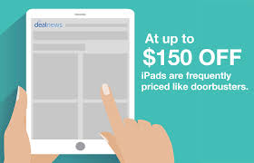 best ipad deals on black friday or cyber monday apple black friday predictions 2017 will we see deals on the