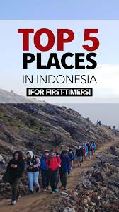 top 5 places you should visit in indonesia for timer