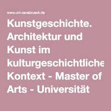 master architektur kunstgeschichte architektur und kunst im kulturgeschichtlichen