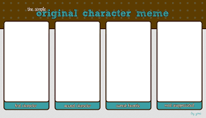 Character Memes - simple oc meme blank by yorei on deviantart