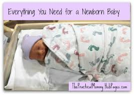 newborn baby needs everything you need for a newborn baby wehavekids