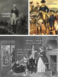 Washington Memes - the adventures of george washington lol bitches lol pinterest