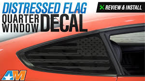 jeep american flag decal 2015 2017 mustang distressed flag quarter window decal review