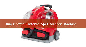 Rug Doctor Portable Spot Cleaner Review Rug Doctor Portable Carpet Cleaner Reviews Carpet Vidalondon