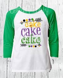 mardi gras tees mardi gras boys raglan green sleeve shirt cake cake
