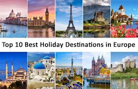 top 10 best destinations in europe europe tours