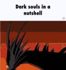 Dark Souls Memes - dark souls memes gifs tenor