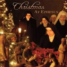 christmas at ephesus music of the benedictines of mary queen of