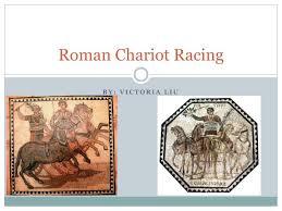 ppt roman chariot racing powerpoint presentation id 2575456