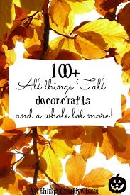 Fall Decorating Projects - 100 fall decorating crafts and more debbiedoos